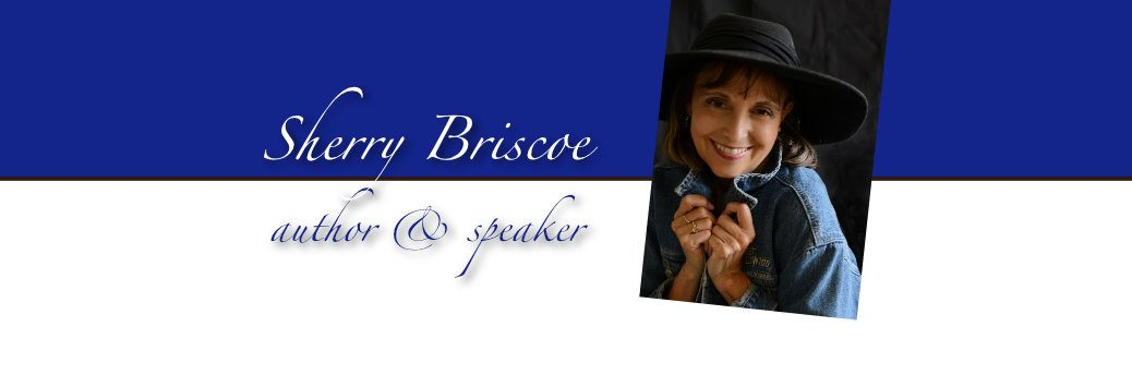 Sherry Briscoe, author & speaker