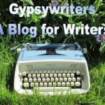 Gypsywriters - a blog for writers